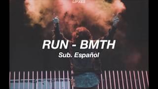 run - bring me the horizon ; sub español.