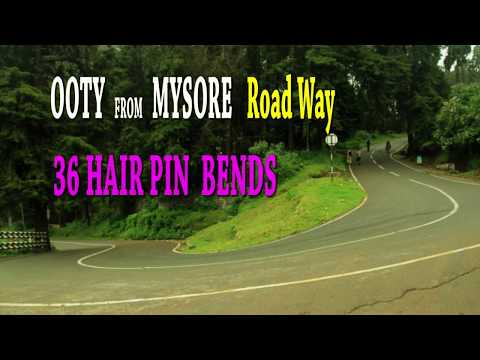 OOTY FROM MYSORE -MIND BLOWING HILL ROAD -36 HAIR PIN BENDS-GHAT ROAD