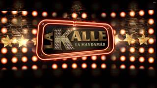 Escucha La Kalle Por 96.9 Fm #lamandamás