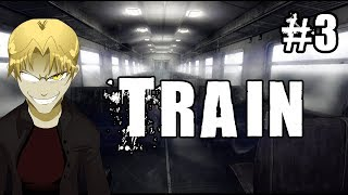 Kagato Plays The Train: #3 - This is where I get off
