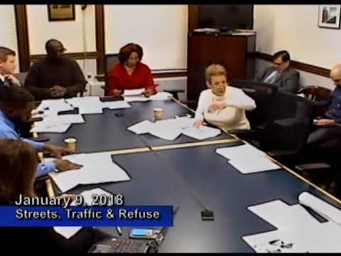 Streets Traffic and Refuse Committee   January 9, 2018