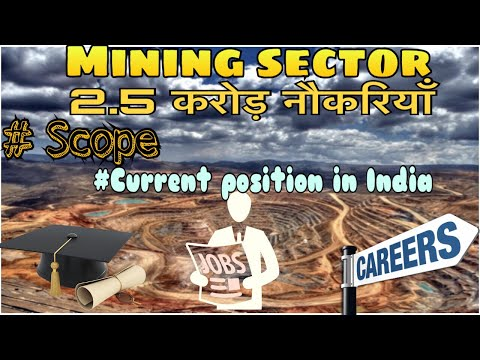Mining engineering || careers || job opportunities | scope of mining |mining videos