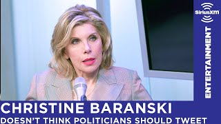 Christine Baranski Hates That Politicians Tweet