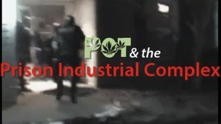 Pot & the Prison Industrial Complex (Documentary)