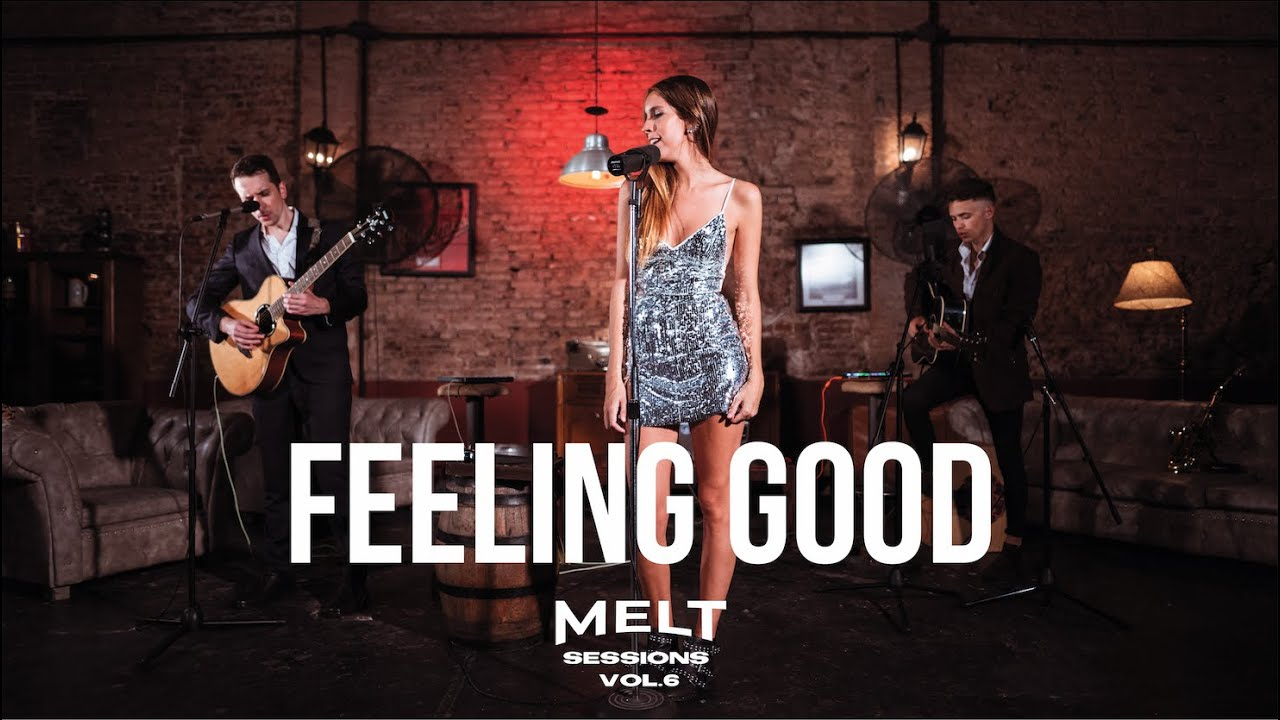Feeling Good feat. Angie Cadenas || MELT Sessions Vol. 6