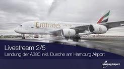 Landung der A380 inkl. Dusche am Hamburg Airport - Livestream 2/5