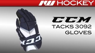 CCM Tacks 3092 Glove Review