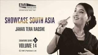 Jahan Tera Naqsh e Qadam | Naheed Akhtar | Showcase South Asia - Vol.14