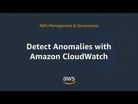 Detect Anomalies with Amazon CloudWatch