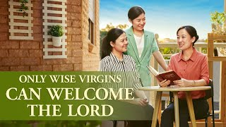 "Gospel Testimony | ""Only Wise Virgins Can Welcome the Lord"""
