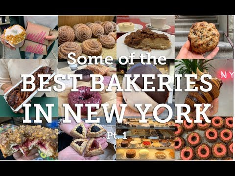 Some Of The Best Bakeries In New York - Pt  1 (2019)
