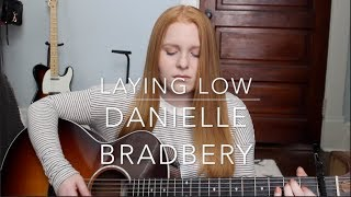 Laying Low - Danielle Bradbery (cover)