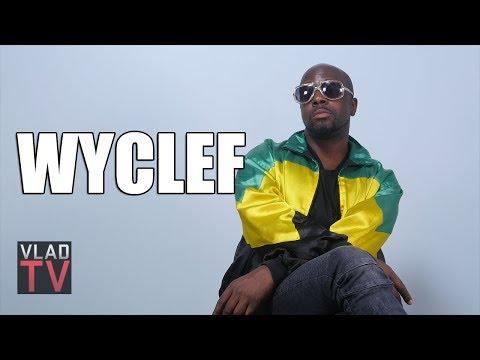 Wyclef: