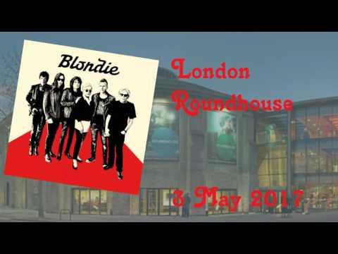 Blondie: London 2017 Roundhouse