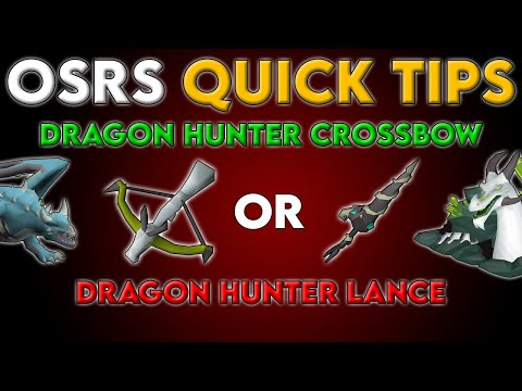 Dragon Hunter Crossbow Or Lance? - OSRS Quick Tips In 3 Minutes Or Less