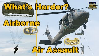 What's Harder - Airborne School or Air Assault School?