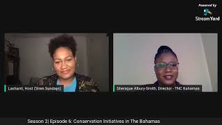 Season 2 - Episode 6: Conservation Initiatives in The Bahamas