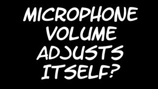 Microphone Issue Fixes (Volume Automatically Adjusting)