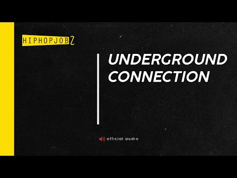 Underground Connection | HiphopJobz 2014