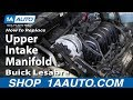 How To Replace Install Upper Intake Manifold 1996-05 Buick Lesabre many GM 3.8L 3800