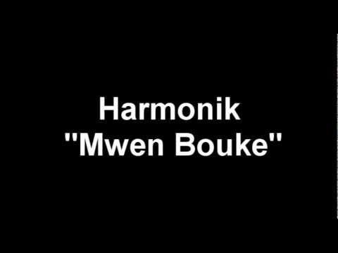 Mwen Bouke - Harmonik Lyrics