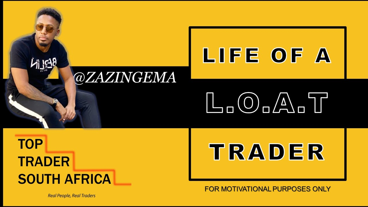 Life of A Trader: Zazi Ngema | Top Trader South Africa - YouTube