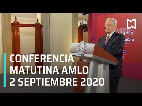 Conferencia matutina AMLO / 2 de septiembre 2020