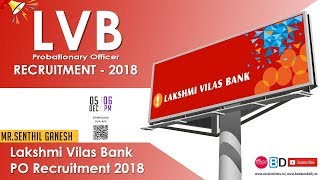 LVB PO Recruitment 2018 : Notification & Other Important Details | Mr. Senthil Ganesh