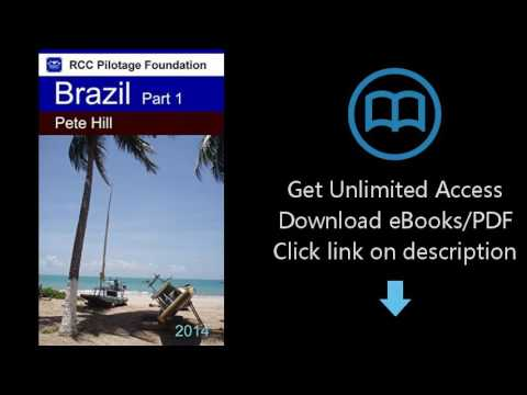 Download Cruising Guide to the Coast of Brazil Part 1: East Coast from Paraiba State to Bahi [P.D.F]