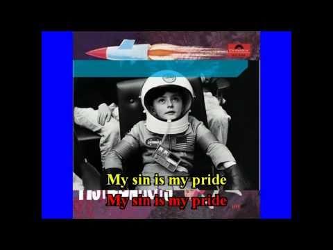 The Astronauts My Sin Is My Pride Karaoke