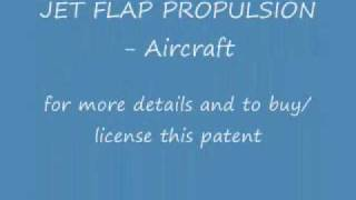 Patents, Inventions- JET FLAP PROPULSION Aircraft PATENT FOR SALE