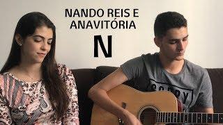 Baixar Nando Reis e Anavitória - N (cover Lara Guimarães)