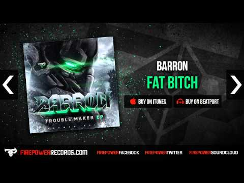 Клип Barron - Fat Bitch
