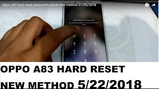 Oppo a83 hard reset password unlock new method 01/05/2018 by Andriod Tips