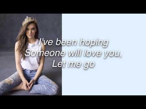 Hailee Steinfeld, Alesso (ft. Florida Georgia Line, Watt) - Let me go lyrics