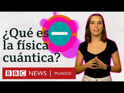 la-física-cuántica-explicada-en-menos-de-5-minutos-|-bbc-mundo