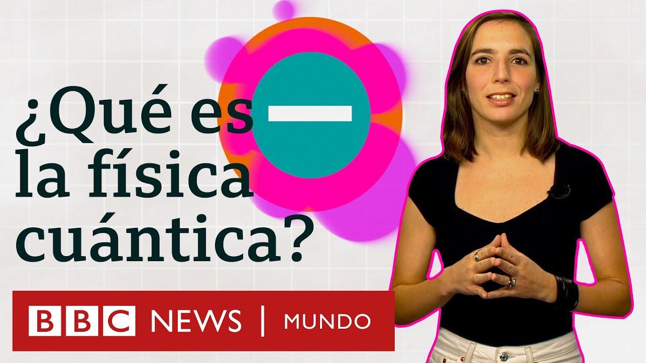Download La física cuántica explicada en menos de 5 minutos   BBC Mundo