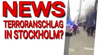 [NEWS] Terroranschlag in Stockholm? | SCHWEDEN