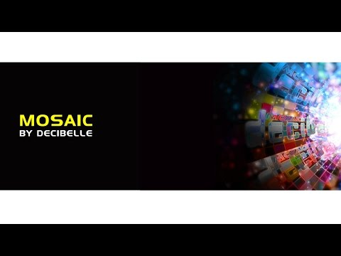 Decibelle || MOSAIC || (Lyric Video) || 2015