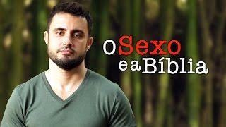 O Sexo e a Bíblia | Vai na Bíblia