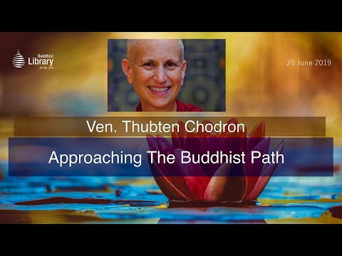 """""""Approaching the Buddhist Path"""": Thought transformation"""