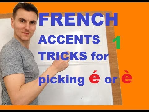 FRENCH ACCENTS TRICKS for picking é or è part 1