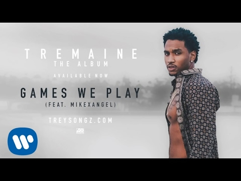 Trey Songz  Games We Play feat MIKExANGEL  Audio