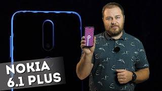Обзор смартфона Nokia 6.1 Plus - на Android 9 Pie