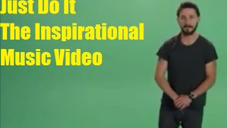 Download Lagu Just Do It By Shia labeouf The Most Intense Motivational Song mp3
