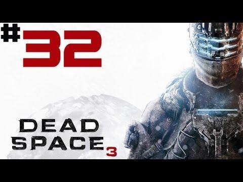Dead Space 3 - Walkthrough - [Solo] - Part 32 - Third Echelon Engineer