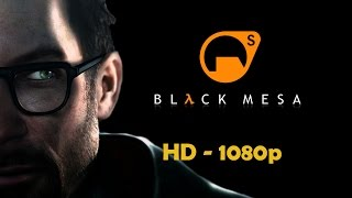 Black Mesa Source - Full Walkthrough  【NO Commentary】