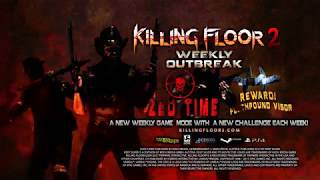 Killing Floor 2 Weekly Outbreaks - Zed Time