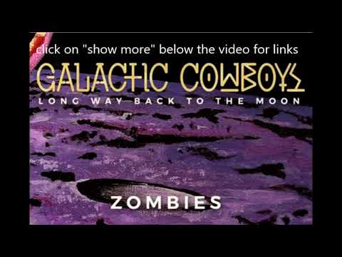 reunited GALACTIC COWBOYS release new song Zombies off new album Long Way Back To The Moon!