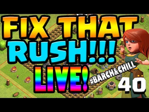 CAN'T STOP WON'T STOP!  Let's FIX THAT RUSH ep40!  Clash of Clans